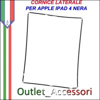 Cornice per Vetro Touch Nera Apple Ipad 4 Frame Guarnizione