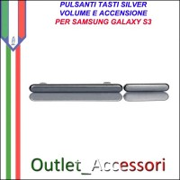 Tasto Tasti Pulsanti Volume Power Accensione Silver Grey per Samsung Galaxy S3 i9300