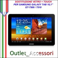 Riparazione Sostituzione Cambio Vetro Touch Touchscreen Rotto per Samsung Galaxy Tab 10,1 P7500 P7510