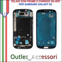 Scocca Housing Telaio Frame Cornice per Samsung Galaxy S3 I9300 Silver