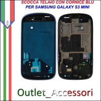 Scocca Housing Telaio Frame Cornice per Samsung Galaxy S3 Mini BLU I8190 GT-I8190