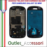 Scocca Housing Telaio Frame Cornice per Samsung Galaxy S3 Mini Silver I8190 GT-I8190