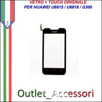 Ricambio Vetro Touch Screen Touchscreen per Huawei U8815 U8818 G300 Originale