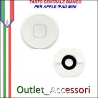 Tasto Pulsante Home Bianco Centrale per Apple Ipad Mini Bianco