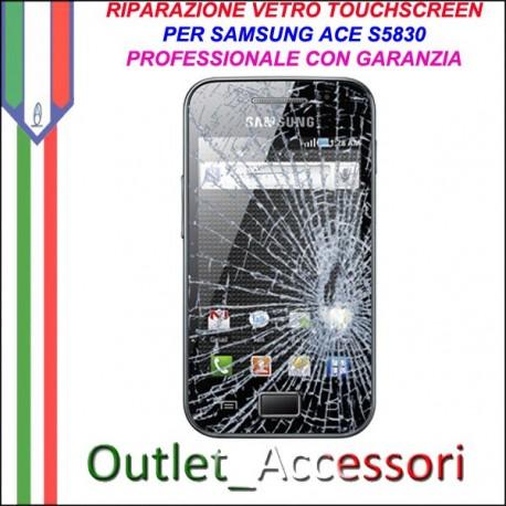 Riparazione Vetro Touch Samsung Galaxy Ace S5830 Cambio Touchscreen Schermo Rotto