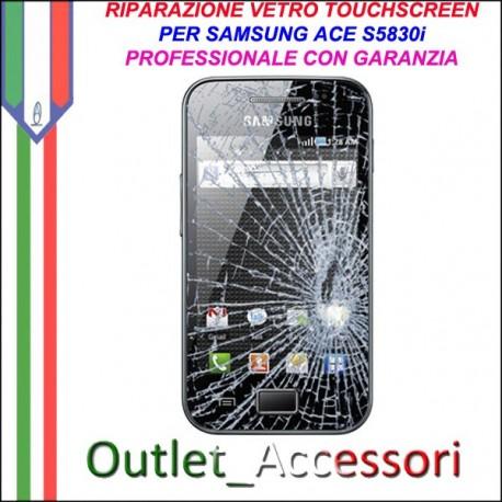 Riparazione Vetro Touch Samsung Galaxy Ace S5830i Cambio Touchscreen Schermo Rotto