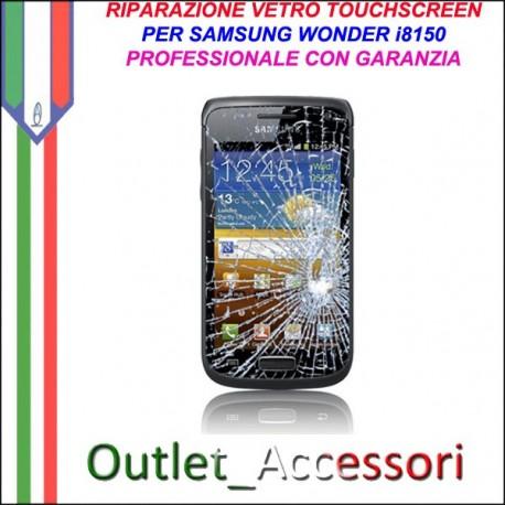 Riparazione Vetro Touch Samsung Galaxy Wonder I8150 Cambio Touchscreen Schermo Rotto