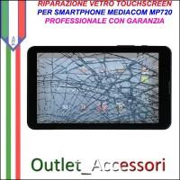 Riparazione Tablet Mediacom Mp720GO Sostituzione Cambio Vetro Touch Touchscreen Rotto