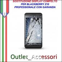 Sostituzione Riparazione Display Blackberyr Z10 Cambio Lcd Vetro Touch Touchscreen Schermo Rotto
