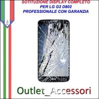 Riparazione Dispaly Lcd Touch LG G2 D802 Cambio Touchscreen Schermo Rotto