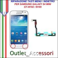 Riparazione per Samsung Galaxy S4 Mini Tasti Menu Pulsanti Selezione flat i9192 i9195