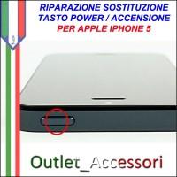 Sostituzione Tasto Power Accensione Apple Iphone 5 5g Pulsante Riparazione Assistenza