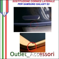 Riparazione Sostituzione Cambio Cornice Telaio Frame Rotto per Samsung Galaxy S3 I9300 I9305 GT