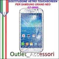 Riparazione Vetro Touch Samsung Gand Neo I9060 GT Cambio Touchscreen Schermo Rotto