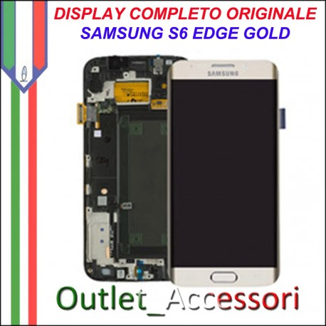 Display LCD Touch Samsung Galay S6 Edge Originale SM-G925 G925F GOLD ORO Schermo Completo GH97-17162A