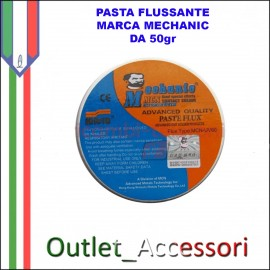 Pasta Flussante Mechanic 50gr per Saldature