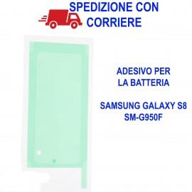 Biadesivo Adesivo BATTERIA Samsung GALAXY S8 G950 G950F Colla Originale